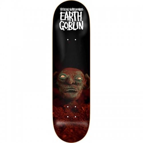 "Heroin – Earth Goblin - Decks : 8.625"""